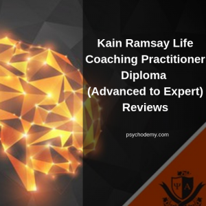 In this article you will learn about : Lectures and Hours of Training In Kain Ramsay Life Coaching Practitioner Diploma (Advanced to Expert) .Kain Ramsay Life Coaching Practitioner Diploma (Advanced to Expert) Review By Existing Students.
