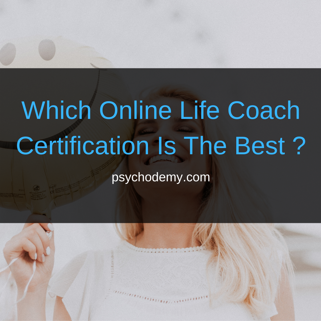 Which Online Life Coach Certification Is The Best ?