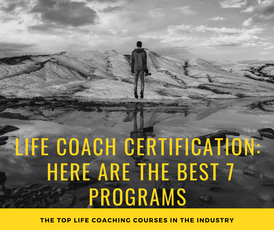 Life Coach Certification: Here Are The Best Programs