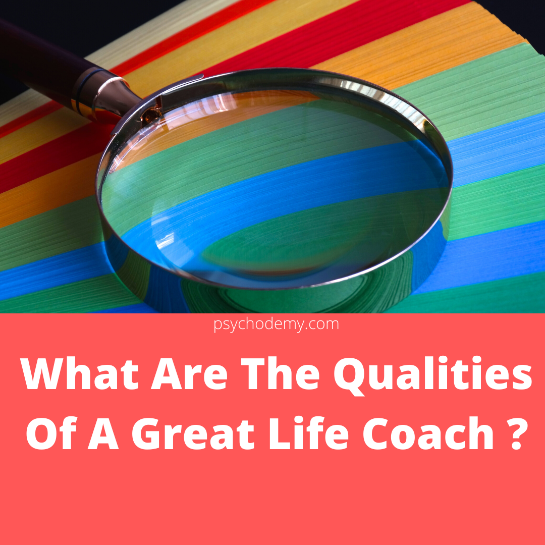 What Are The Qualities Of A Great Life Coach _ (1)