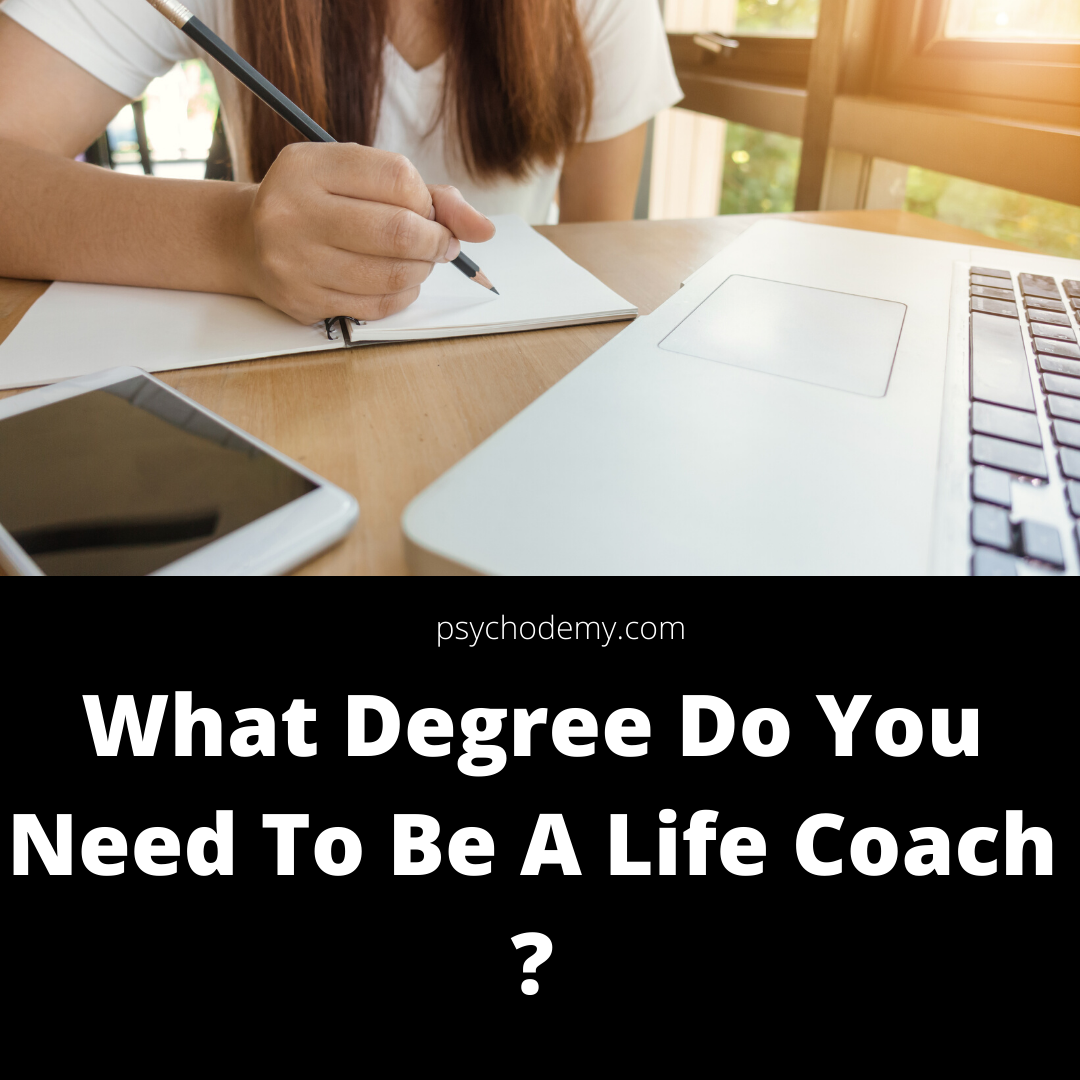 What Degree Do You Need To Be A Life Coach Professionals who work as life coaches encourage individuals to grow in their careers and private lives. life coaching aims to assist people to improve the standard of their lives.