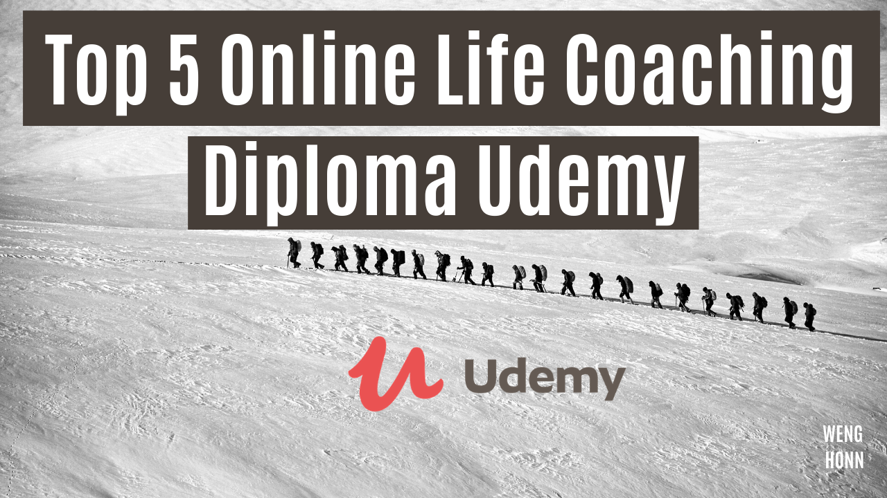 Top 5 Online Life Coaching Diploma On Udemy