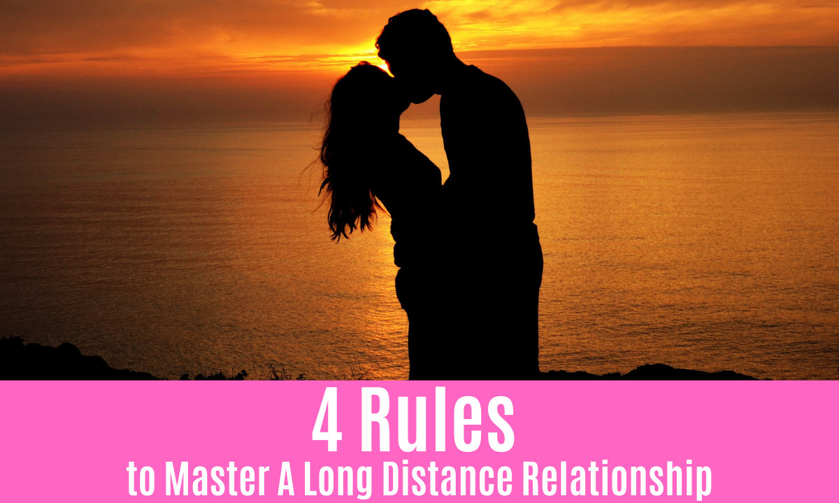 4 Rules to Master A Long Distance Relationship